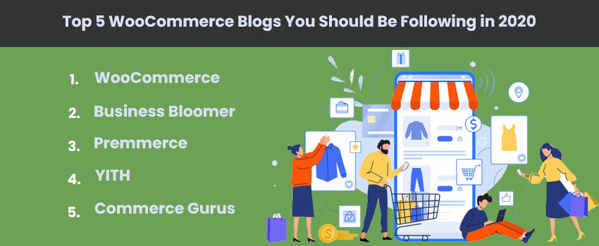 Top 5 WooCommerce Blogs You Should Be Following in 2020