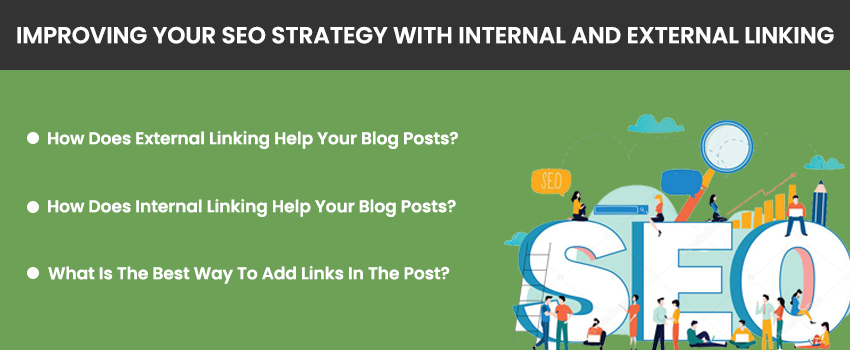 Improving Your SEO Strategy with Internal and External Linking